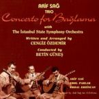 Concerto For Bağlama with The İstanbul State Symphony Orchestra