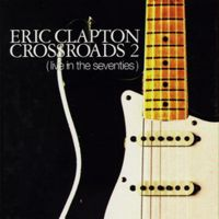 Crossroads 2 - Live in Seventies