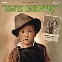 Elvis Country (Legacy Edition) [Extra tracks]