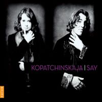 Kopatchinskaja & Say