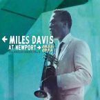 Miles Davis At Newport: 1955-1975: The Bootleg Series Vol. 4