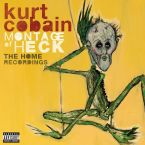 Montage Of Heck: The Home Recordings [Deluxe Edition]