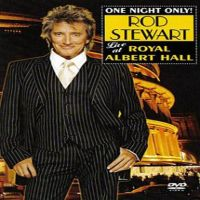 One Night Only Rod Stewart Live