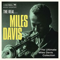 The Real Miles Davis...The Ultimate Collection