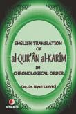 English Translation of al-Qur'an al Karim in Chronological Order