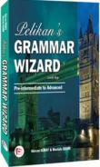 Pelikan's Grammar Wizard 2 With Key Pre-intermediate to Advanced