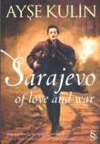 Sarajeva of Love and War
